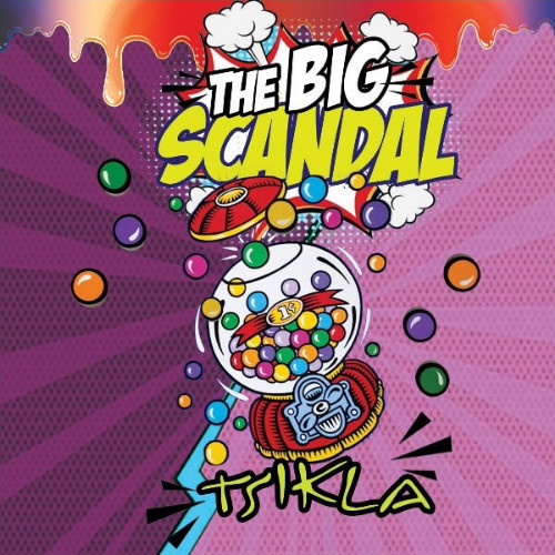 Big Scandal - Tsikla